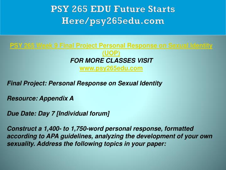 PSY 265 EDU Future Starts Here/psy265edu.com