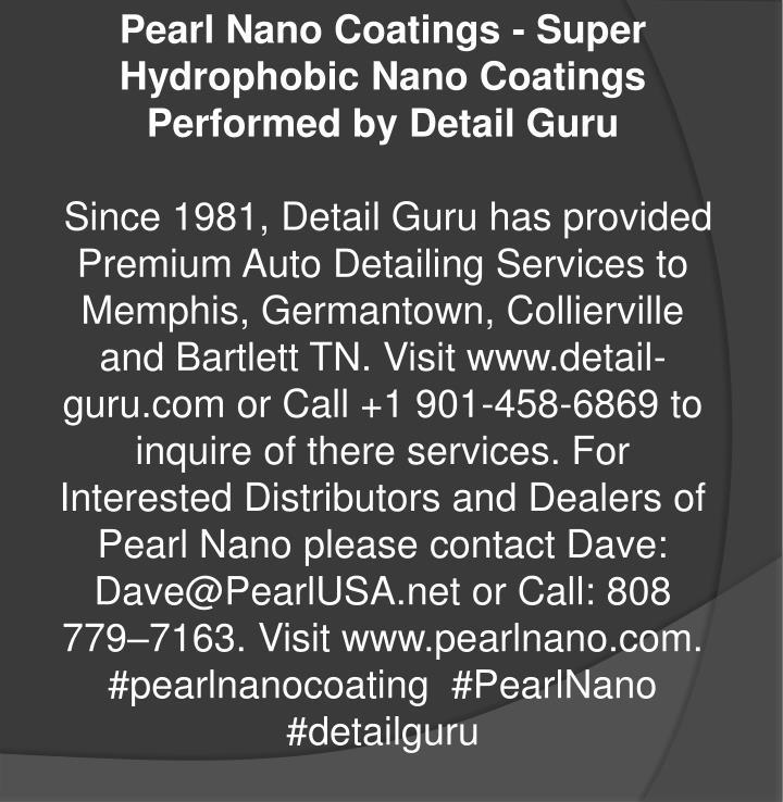 Pearl Nano Coatings - Super Hydrophobic Nano Coatings Performed by Detail Guru