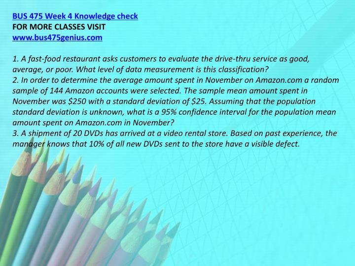 BUS 475 Week 4 Knowledge check