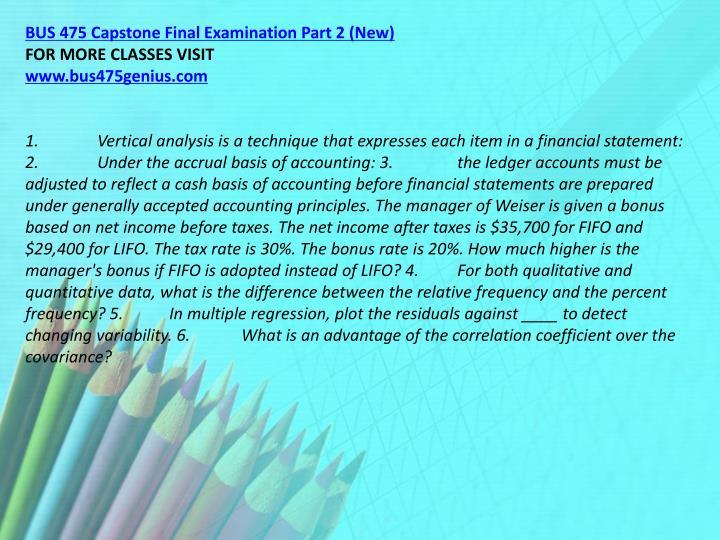 BUS 475 Capstone Final Examination Part 2 (New)