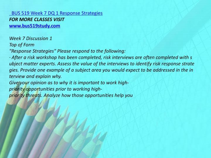 BUS 519 Week 7 DQ 1 Response Strategies