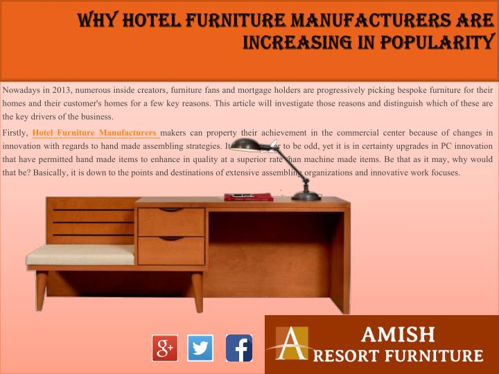 Why hotel furniture manufacturers are increasing in popularity