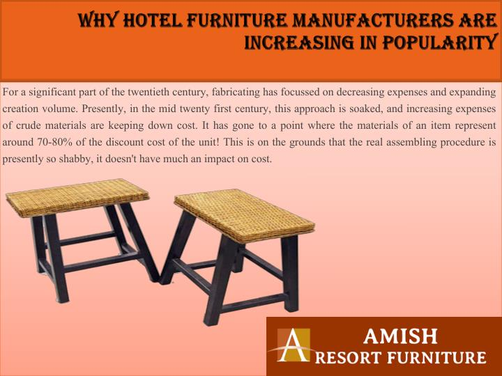 Why hotel furniture manufacturers are increasing in popularity1