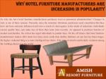 why hotel furniture manufacturers are increasing in popularity3