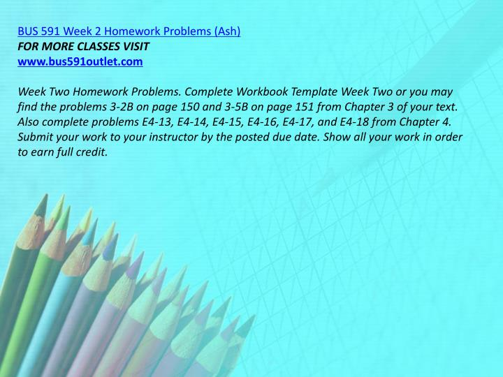 BUS 591 Week 2 Homework Problems (Ash)