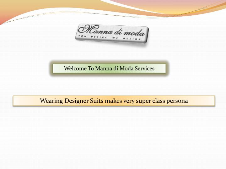 Welcome To Manna di Moda Services