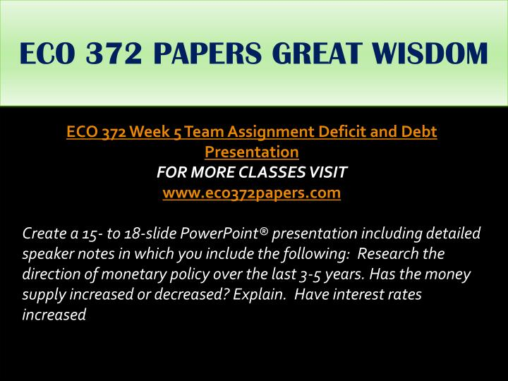 ECO 372 PAPERS GREAT WISDOM