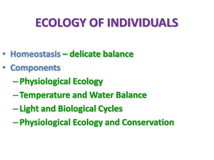 ECOLOGY OF INDIVIDUALS