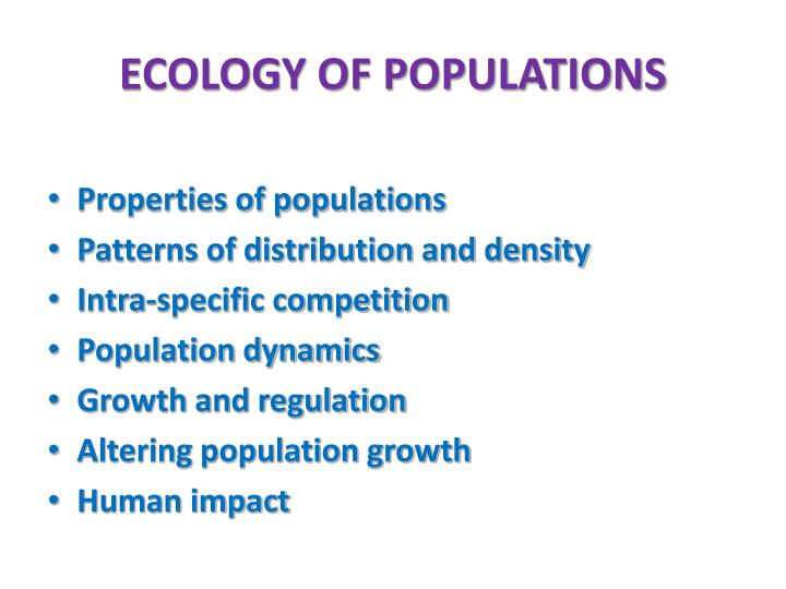 ECOLOGY OF POPULATIONS