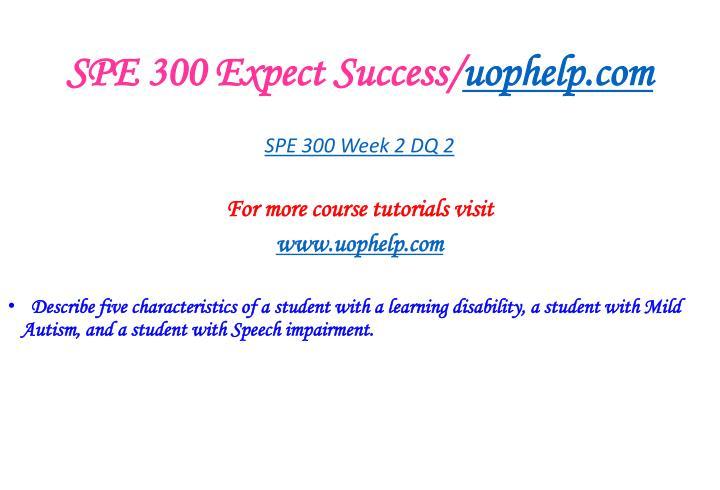 SPE 300 Expect Success/