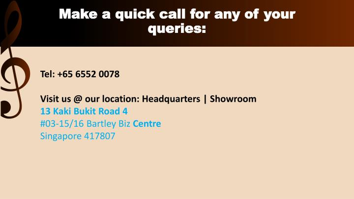 Make a quick call for any of your queries: