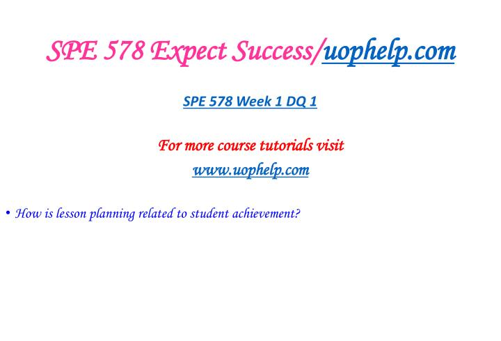 Spe 578 expect success uophelp com2