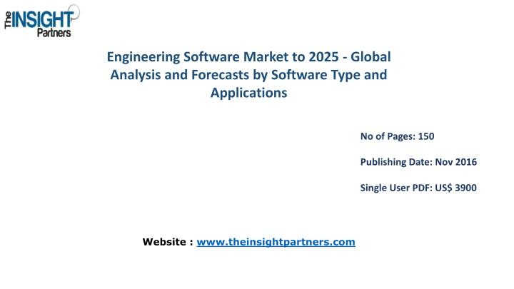 Engineering Software Market to 2025 - Global Analysis and Forecasts by Software Type and
