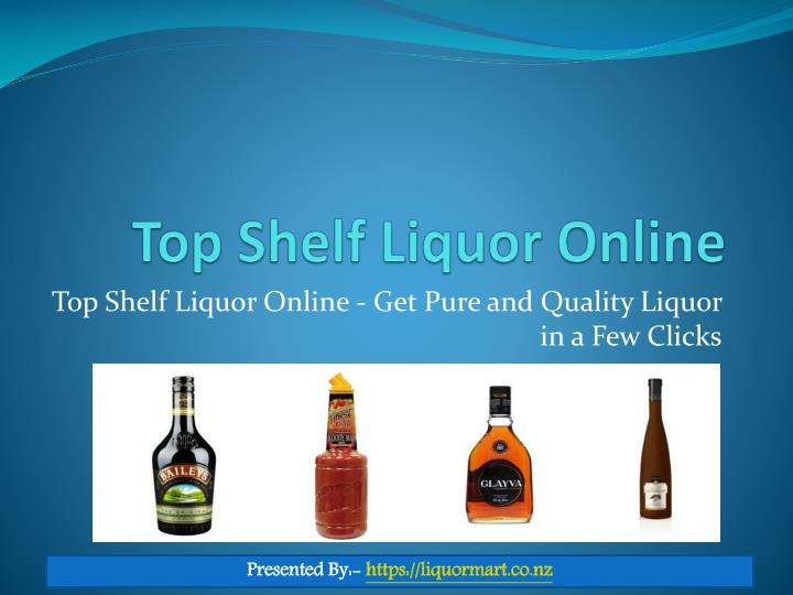 Top shelf liquor online