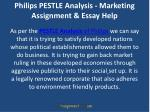 philips pestle analysis marketing assignment essay help