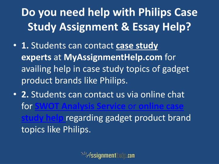 Do you need help with Philips Case Study Assignment & Essay Help?