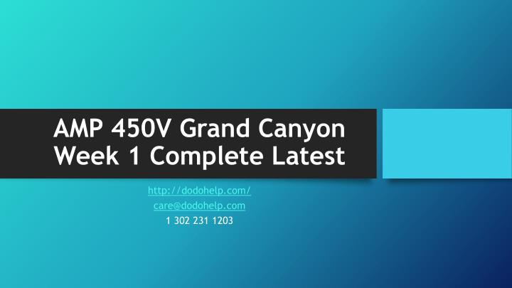 AMP 450V Grand Canyon Week 1 Complete