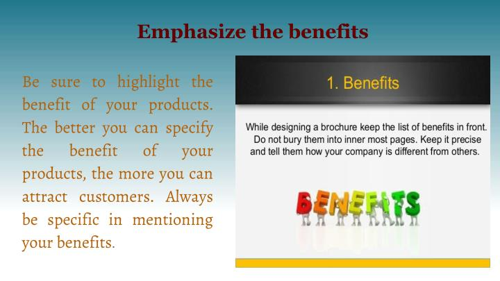 Emphasize the benefits