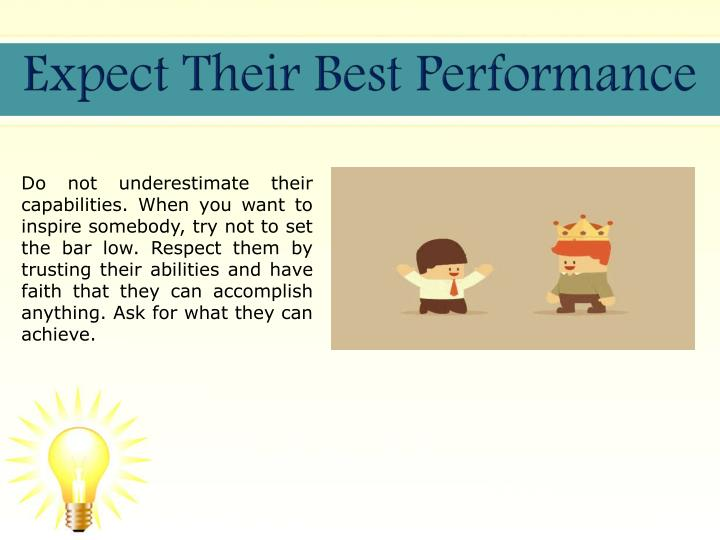 Expect Their Best Performance