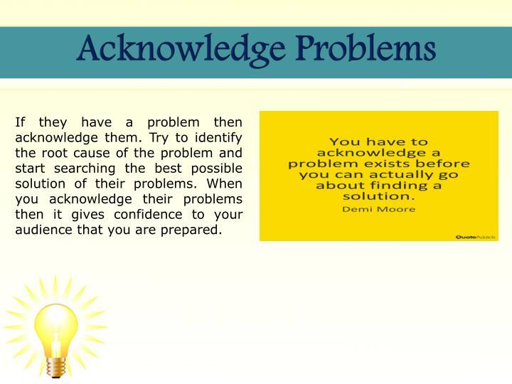 Acknowledge Problems