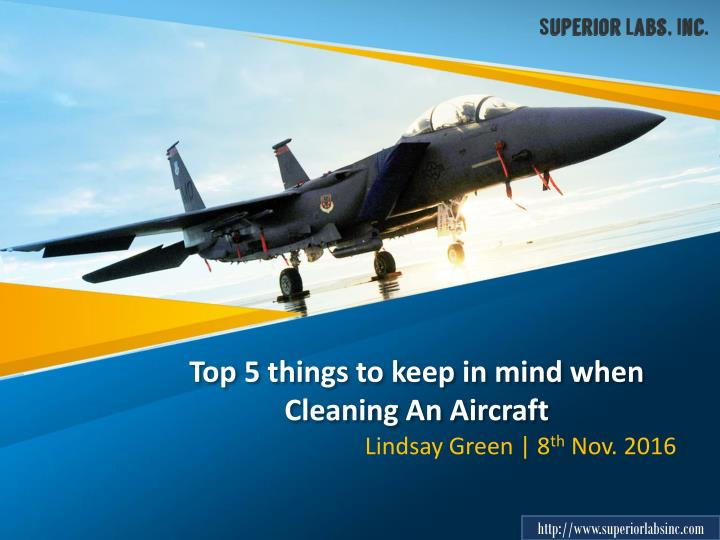 Top 5 things to keep in mind when cleaning an aircraft