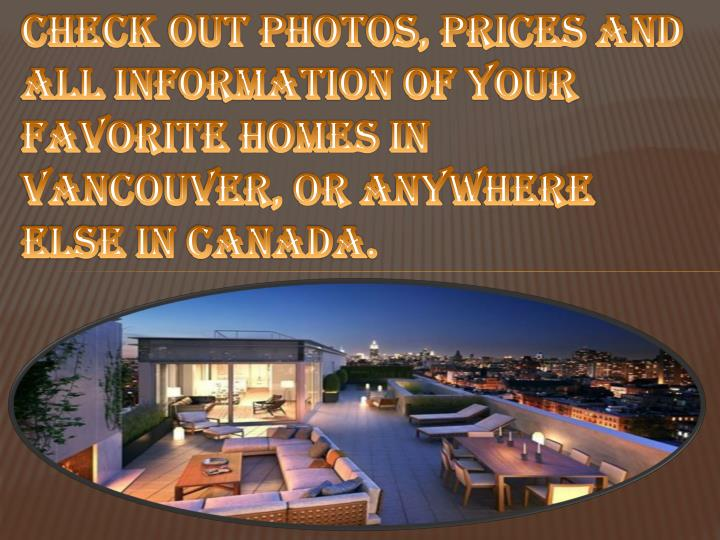 Check out photos, prices and all information of your