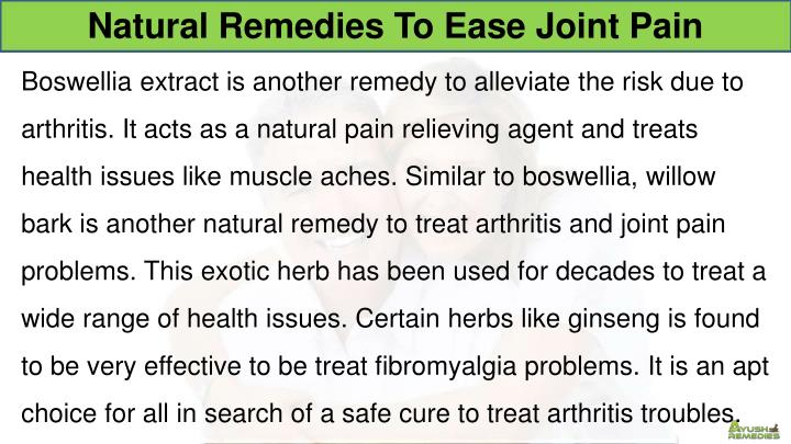 Natural Remedies To Ease Joint Pain