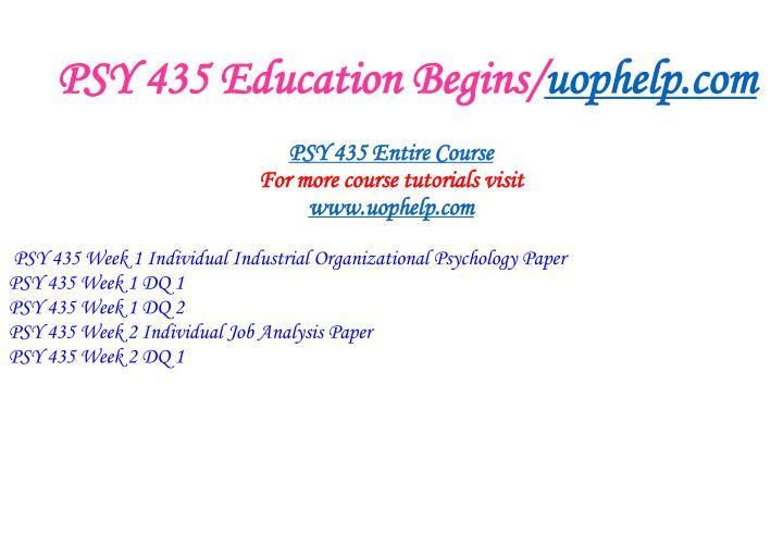 Psy 435 education begins uophelp com1