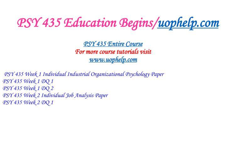 PSY 435 Education Begins/