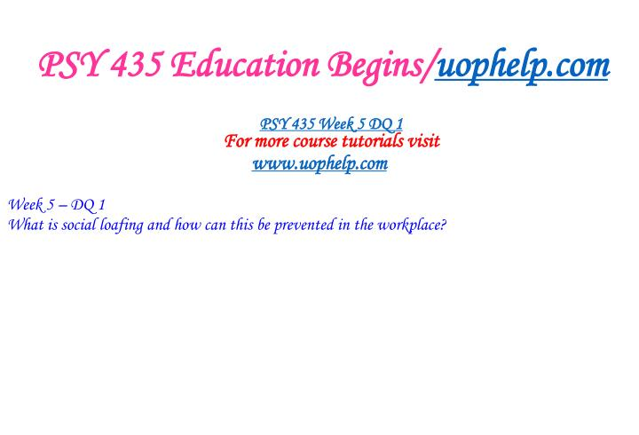 PSY 435 Education Begins/