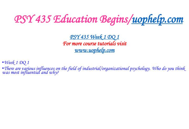Psy 435 education begins uophelp com2