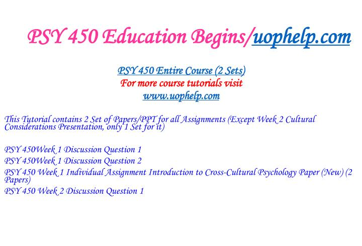 Psy 450 education begins uophelp com1