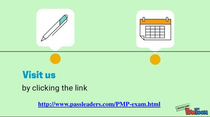 http://www.passleaders.com/PMP-exam.html