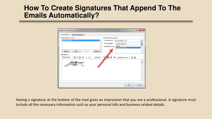 How To Create Signatures That Append To The Emails Automatically?