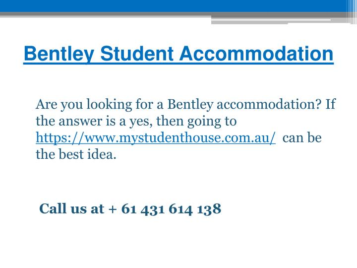 Bentley Student Accommodation