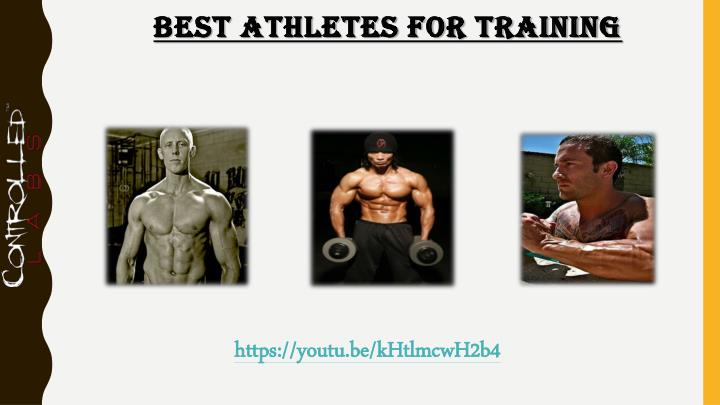 Best Athletes for Training