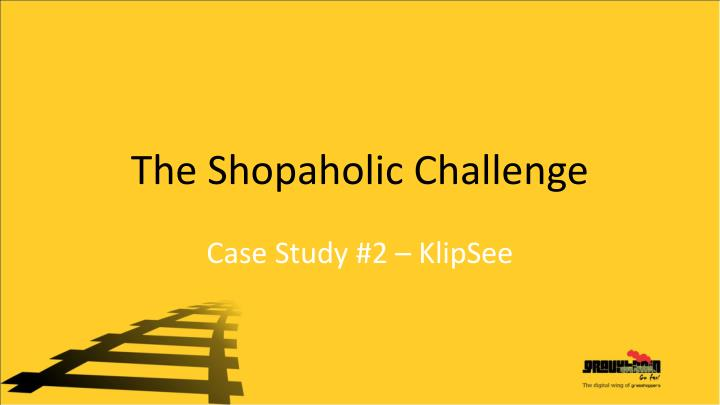 The Shopaholic Challenge