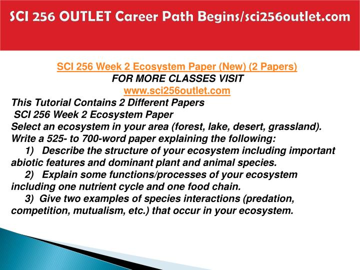 SCI 256 OUTLET Career Path Begins/sci256outlet.com