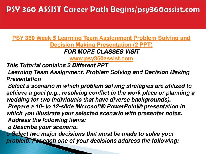 PSY 360 ASSIST Career Path Begins/psy360assist.com