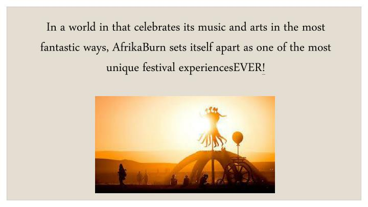 In a world in that celebrates its music and arts in the most fantastic ways,