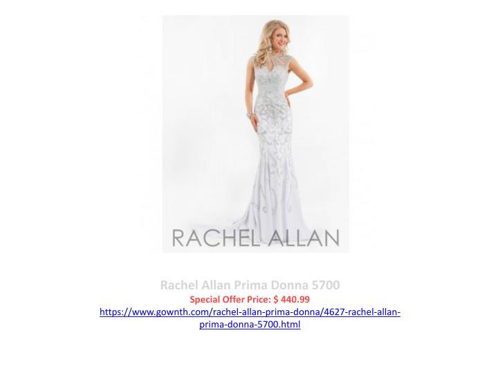 Rachel Allan Prima Donna 5700