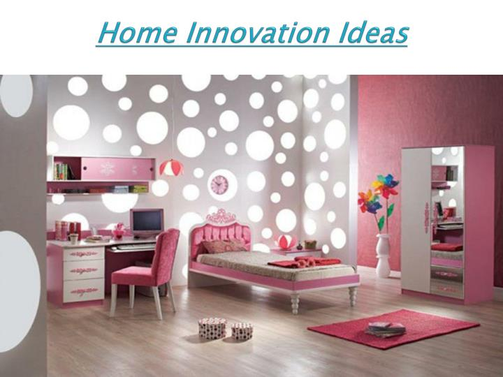 Home innovation ideas