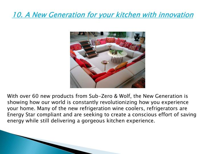 10. A New Generation for your kitchen with innovation
