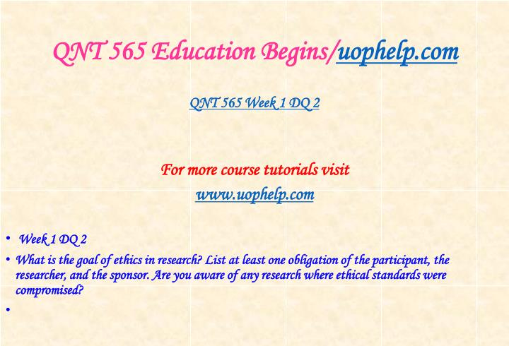 QNT 565 Education Begins/