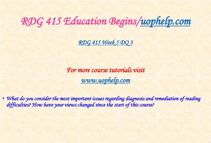 RDG 415 Education Begins/