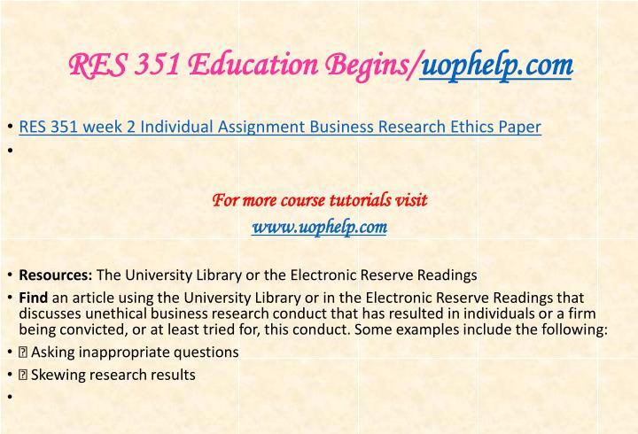 RES 351 Education Begins/