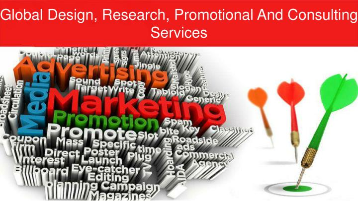 Global Design, Research, Promotional And Consulting Services