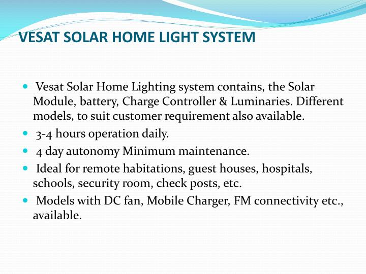 Vesat solar home light system