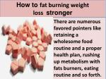 how to fat burning weight loss stronger