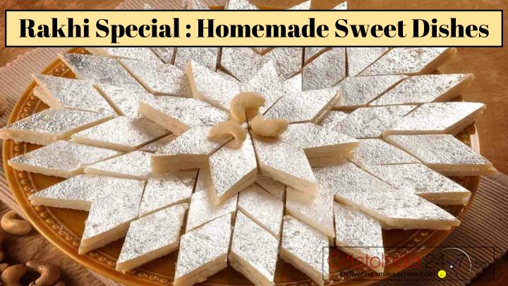 Rakhi special homemade sweet dishes